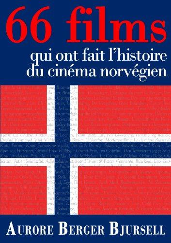66 films qui ont fait l'histoire du cinéma norvégien