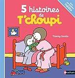 5 histoires de T'choupi