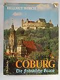 Goldenes Coburg. Die Fränkische Krone. Stadt und Land
