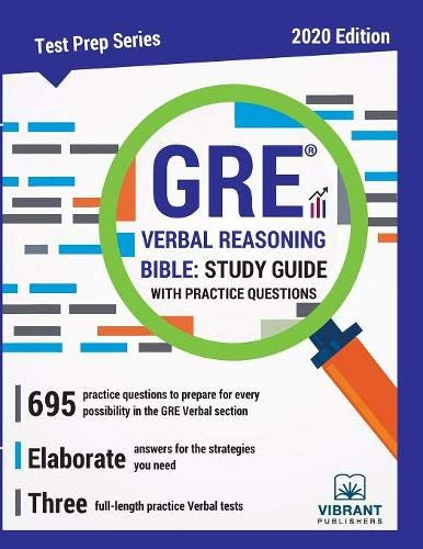GRE Verbal Reasoning Bible: Study Guide with Practice Questions (Test Prep)