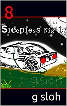 8 Sleepless Nights by [Sloh, G]