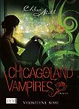 Chicagoland Vampires: Verbotene Bisse
