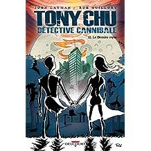 Tony Chu, détective cannibale T12. Le Dernier repas