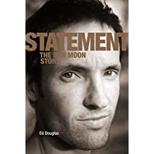 Statement: The Ben Moon Story