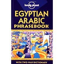 Egyptian Arabic Phrasebook: with Two-Way Dictionary (Lonely Planet) (English and Arabic Edition) by Siona Jenkins (2001-08-01)