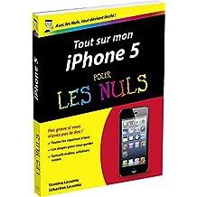 Tout sur mon iPhone 5 pour les Nuls