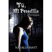 T?o, Mi Pesadilla (Spanish Edition) by Natalia Hatt (2014-07-13)