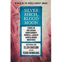Silver Birch, Blood Moon (English Edition)