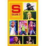 S Club 7 - S Club Carnival Live
