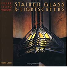 Frank Lloyd Wright's Stained Glass & Lightscreens (English Edition)
