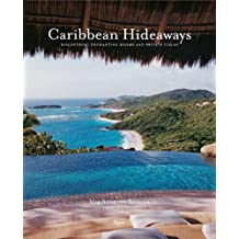Caribbean Hideaways: Discovering Enchanting Rooms and Private Villas