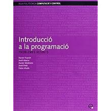 Introducció a la programació: Problemes resolts (Aula Politècnica)