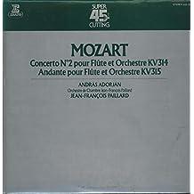 Concerto No. 2 Pour Flûte Et Orchestre KV 314; Andante Pour Flûte Et Orchestre KV 315