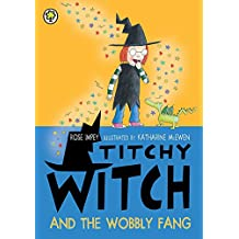 Titchy Witch And The Wobbly Fang