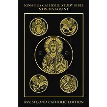 The Ignatius Catholic Study Bible New Testament