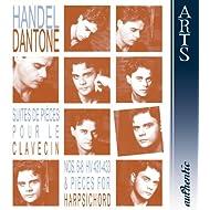 Händel: Suites de Piéces pour le Clavecin Nos. 6-8 HV 431-433 & Pieces for Harpsichord