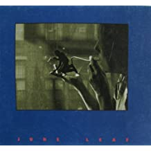 June Leaf: A Survey of Painting, Sculpture and Works on Paper, 1948-1991 by Philip Brookman (1991-05-02)