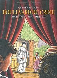 Boulevard du Crime : Au temps du mime Deburau