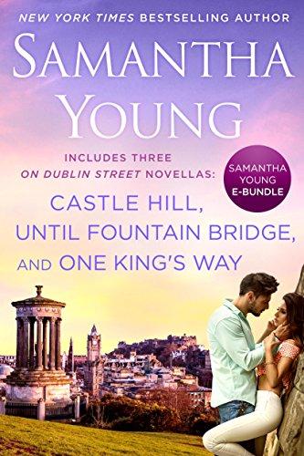 Samantha Young E-Bundle: Castle Hill, Until Fountain Bridge, One King's Way (On Dublin Street...