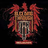 Bleeding Through: Declaration (Audio CD)