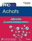 Pro en... Achats - 68 Outils et 15 Plans d'action