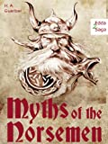 Myths of the Norsemen -  From the Eddas and...