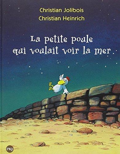 La petite poule qui voulait voir la mer by Christian Jolibois (2010-12-24)