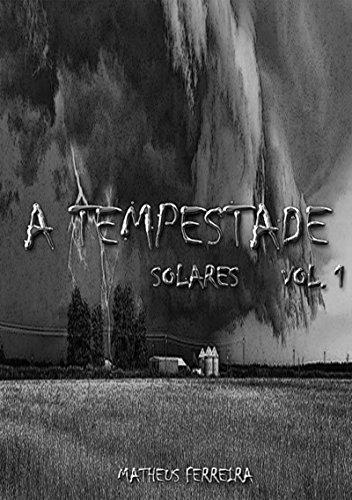 A Tempestade (Portuguese Edition) por Matheus Ferreira