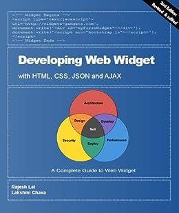 Developing Web Widget with HTML, CSS, JSON and AJAX (English Edition) par [Lal, Rajesh, Chava, Lakshmi C]