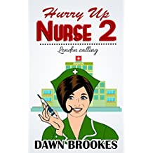 Hurry up Nurse 2: London Calling (English Edition)
