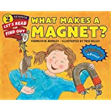 What Makes a Magnet?: Let's Read and Find out Science -2