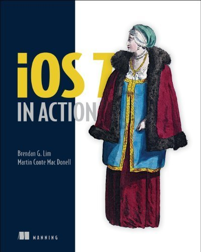 iOS 7 in Action 1st edition by Lim, Brendan G., Donell, Martin Conte Mac (2014) Paperback