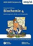 MEDI-LEARN Skriptenreihe 2015/16: Biochemie 4 - Molekulargenetik, Binde- und Stützgewebe by Sebastian Fehlberg (2015-11-30)