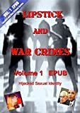 Vol. 1 Lipstick and War Crimes EPUB: Ignoring the Future and Looking Fabulous