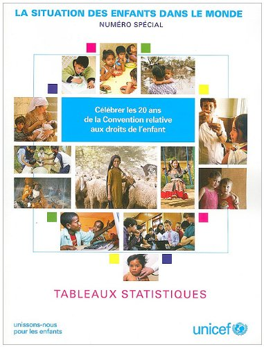 The State of the World's Children: Statistical Tables par UNICEF