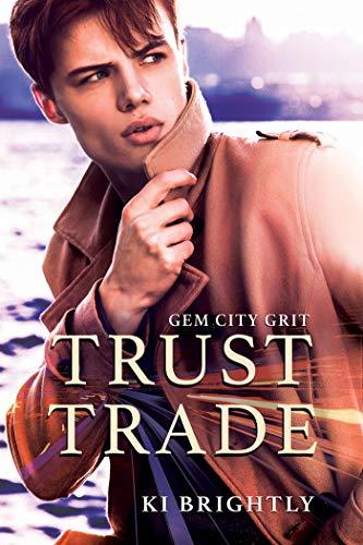 Trust Trade: A Gem City Grit Novel (English Edition)