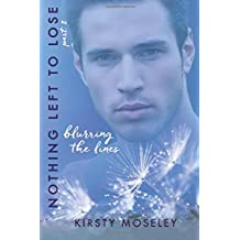 Nothing Left to Lose: Part 2: Blurring the Lines (Guarded Hearts, Band 2)