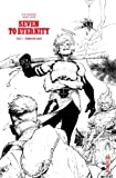 Seven to Eternity, Tome 3 - Tomber de haut