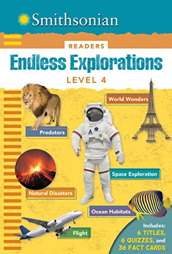 Smithsonian Readers: Endless Explorations Level 4 (Smithsonian Leveled Readers)