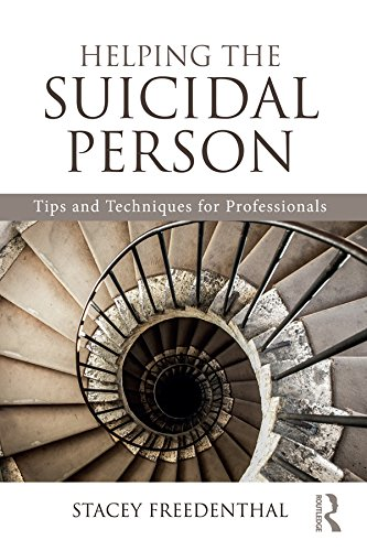 Helping the Suicidal Person: Tips and Techniques for Professionals (English Edition)