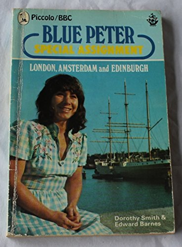 'Blue Peter' special assignment - London, Amsterdam and Edinburgh