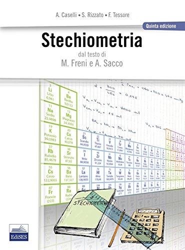 Stechiometria. Dal testo di M. Freni e A. Sacco