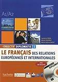 Objectif Diplomatie: Livre De L'Eleve + CD Audio 1 (Levels A1-A2): Written by Laurence Riehl, 2010 Edition, Publisher: Hachette [Paperback]
