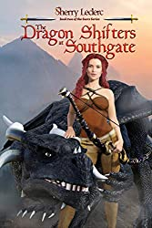 The Dragon Shifters at Southgate: Book Two of the Seers Series