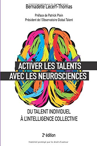 Activer les talents avec les neurosciences: Du talent individuel à l'intelligence collective