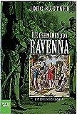 Die Germanen von Ravenna. Historischer Roman (Allgemeine Reihe. Bastei Lübbe Taschenbücher) - Jörg Kastner