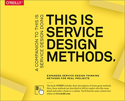 This Is Service Design Methods: A Companion to This Is Service Design Doing por Marc Stickdorn