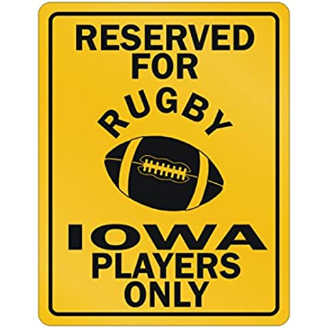 Teeburon Reserved for rugby Iowa Players Parking Sign