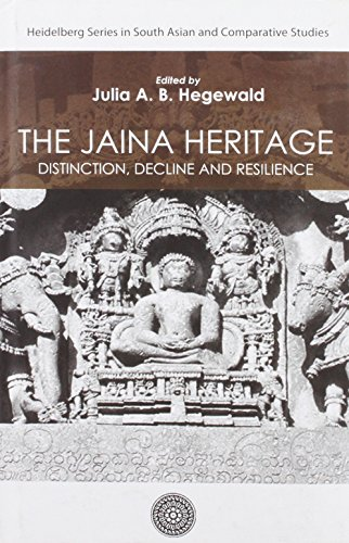 Jaina Heritage Distinction Decline and Resilience por Julia A B (Ed) Hegewald