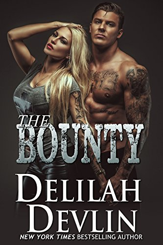 The Bounty (English Edition) par Delilah Devlin
